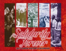 New! Solidarity Forever Labor History Calendar 2017