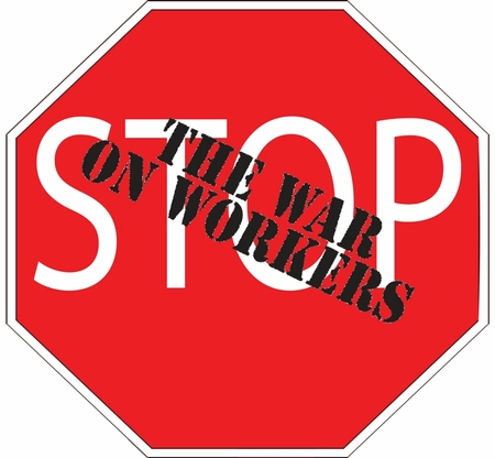 """STOP The War On Workers 3"""" Button"""
