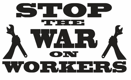 """Stop The War On Workers Struggle 3"""" Button"""