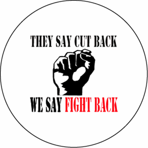 """We Say Fight Back! 3"""" Button"""