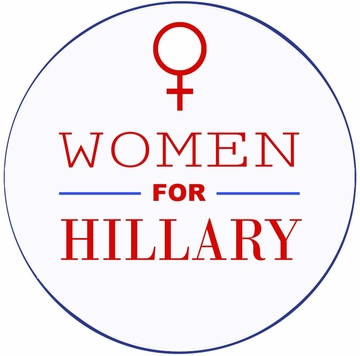 Women For Hillary Button - Available in 3 Sizes!