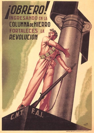 """Workers Join The Iron Column Anarchist Spanish Civil War Poster 11"""" x 17"""""""