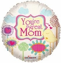 """18"""" You're A Great Mom Helium Foil Balloon 1ct"""