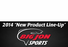 """<font color=""""#ff0000"""">NEW PRODUCTS in 2014 </font>From Big Jon Sports"""