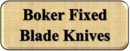 Boker Fixed Blade Knives