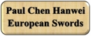 Paul Chen Hanwei European Swords
