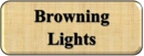 Browning Lights