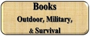 Outdoor, Survival & Military Books