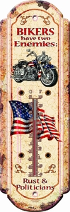 Bikers Have Two Enemies.....Nostalgic Tin Thermometer