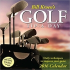 Bill Kroen's Golf Tip-A-Day 2016 Calendar