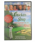 Chicken Soup- Conversations for the Golfer's Soul DVD