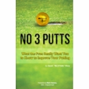 Dave Perry No 3 Putts Paperback Golf Book