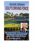 Deane Beman: Golf's Driving Force