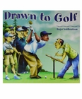 Drawn to Golf