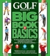 Golf Magazine - Big Book Of Basics