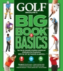 Golf Magazine- Big Book Of Basics