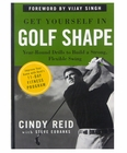 Get Yourself in Golf Shape:Year-Round Drills to Build a Strong Flexible Swing