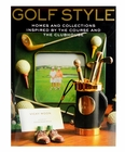 Golf Style: Homes and Collections Inspired by the Course and the Clubhouse