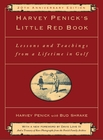 Harvey Penick's Little Red Book 20th Anniversary Edition [Hardcover]