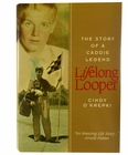 Lifelong Looper Golf Book