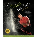 Nick Faldo- A Swing For Life: Revised and Updated [Hardcover]