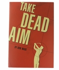 Take Dead Aim Hardcover Golf Book
