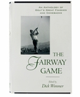 The Fairway Game: An Anthology of Golf's Great Finishes