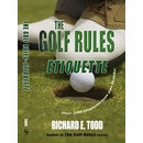 The Golf Rules: Etiquette Paperback