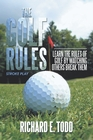 The Golf Rules Paperback by Richard E. Todd