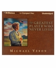 The Greatest Player Who Never Lived: A Golf Story Audio CD