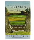 The Old Man and the Tee Book
