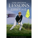 Tom Watson Lessons of a Lifetime Golf Training DVD (2-DISC)
