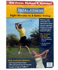 Total Fitness: Eight Minutes To A Better Swing DVD