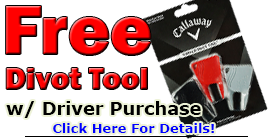 FREE DIVOT TOOL w/ DRIVER PURCHASE!!