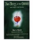 Two Bites of the Cherry Golf Book