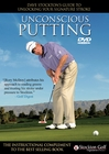Unconscious Putting with Dave Stockton DVD