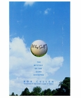 Why Golf?:The Mystery of the Game Revisited