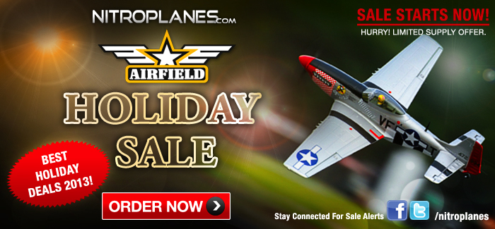 The Best Holiday Deals in R/C this Year! Airfield RC Prices 20%-25% Reduced!
