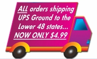 Ground Shipping Now Only $4.99!