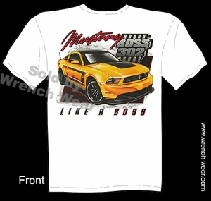 302 Boss Mustang T Shirt Like A Boss Ponycar Ford Tee