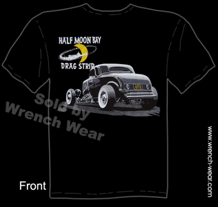 1932 Hot Rod Tee 32 Ford T Shirt Half Moon Bay Drag Strip Vintage Drag Racing