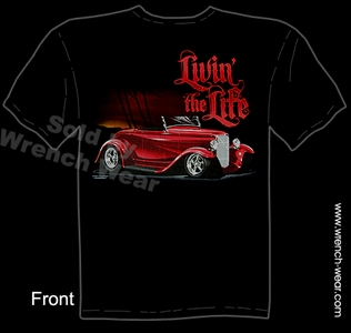 32 Ford T Shirt 1932 Roadster Hot Rod Tee Livin The Life Street Rod Apparel