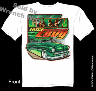 49 50 51 Mercury T Shirt Green With Envy Custom Car Tee 1949 1950 1951 Merc