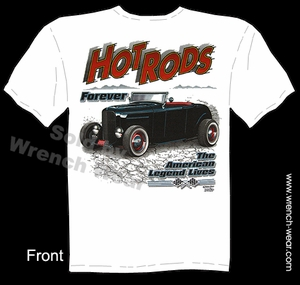 Hot Rod Clothes 1932 Roadster Ford T Shirts 32 Hot Rods Forever Tee