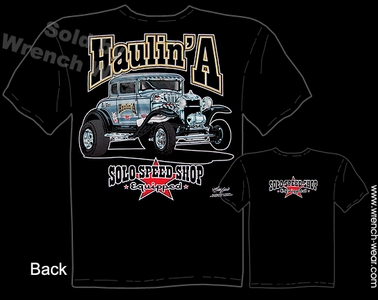 Hot Rod Tee 1930 1931 30 31 Ford Gasser Solo Speed Shop T Shirt Haulin A