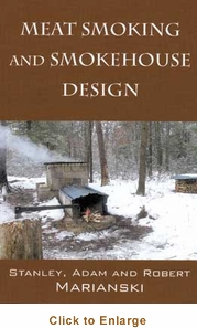 Sausage Maker Book: Meat Smoking and Smokehouse Design, Model# 71515