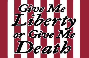 Give Me Liberty Or Give Me Death Flag 3x5 Uncommon Usa