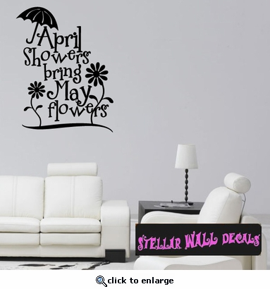 April Showers bring may flowers Spring Holiday Wall Decals - Wall Quotes - Wall Murals HD088 SWD