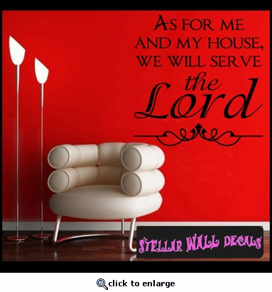 As For me and my house, we will serve the lord Tile Layouts Vinyl Wall Decal Sticker Mural Quotes Words TL031 SWD