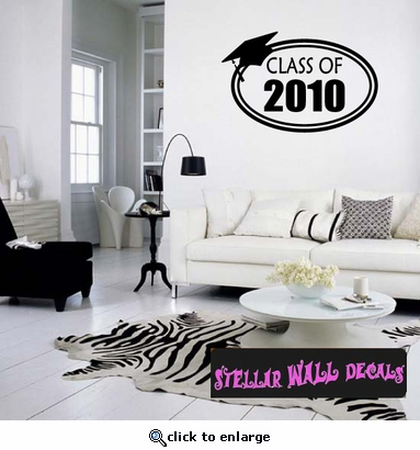 Class of 2010 Graduation Grad Wall Decals - Wall Quotes - Wall Murals OC016 SWD